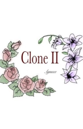 Clone II | 1D Fanfiction by Agaaxx