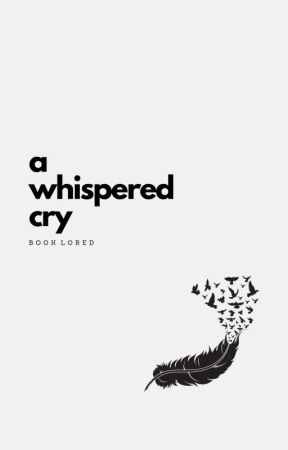 A Whispered Cry by booklored