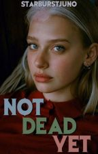 NOT DEAD YET | C. GRIMES by starburstjuno