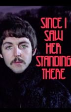 Since I Saw Her Standing There by ohsillybeatle