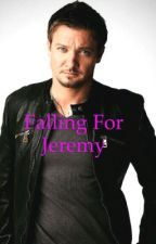 Falling For Jeremy : A Jeremy Renner Fanfiction by quiffsandcurlss
