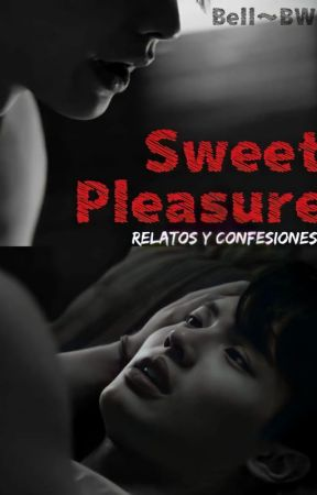 Sweet Pleasure 🔥 [+18] ~ [BrightWin] by Bell-BW
