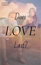 Does love last? by juustemmi