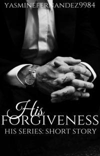 His Forgiveness (Werewolf|ManxMan|Mpreg) His Series: Short Story cover