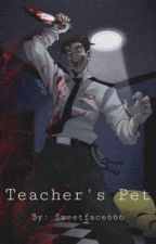 Teacher's Pet |William Afton x reader| by sweetface666