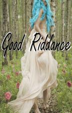 Good Riddance di Hoshihime98