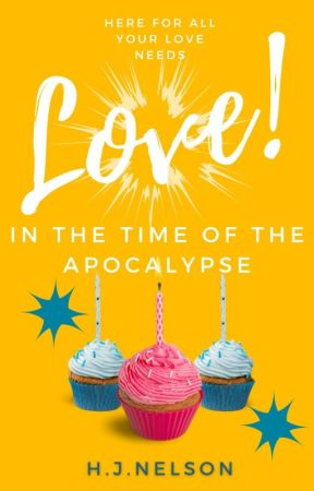 Love in the Time of the Apocalypse by hjnelson