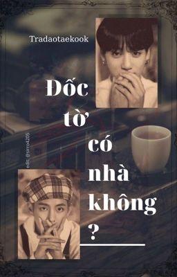 taekook | Đốc tờ có nhà không?