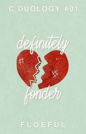 definitely fonder (c duology #01) by floeful