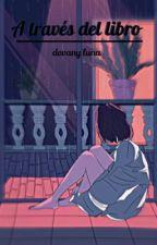 Detrás del libro by devany_luna