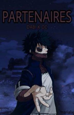PARTENAIRES - Dabi X OC by marialxg