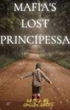 Mafia's Lost Principessa by emeline_writes