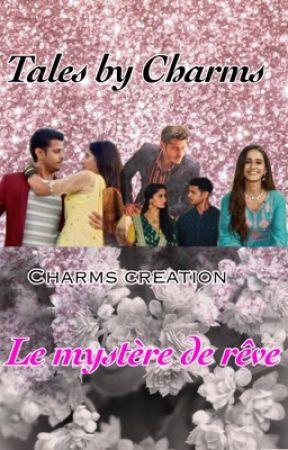 Le mystère de rêve by Charmed_Sunshine_22