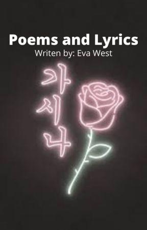 My Poems and Lyrics (All Original Writing) by Ninjacat12325