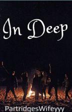 In Deep by PartridgesWifeyyy