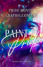 PAINT IT PRIDE || GRAPHIC CONTEST by Rose-Gold_Community