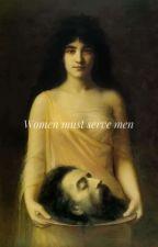 Women must serve men  by Katia_art