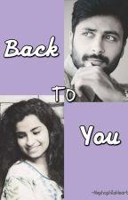 Back To You | Ashwin | Sivaangi | An Ashaangi Fanfiction by NephophileHeart