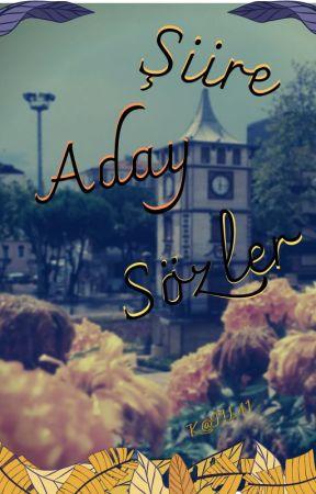 Şiire Aday Sözler by katil41