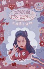 ☆ ❛𝐀𝐙𝐔𝐑𝐄 ❜ ━━ 𝗚𝗿𝗮𝗽𝗵𝗶𝗰 𝗦𝗵𝗼𝗽.  by CaelumLuv