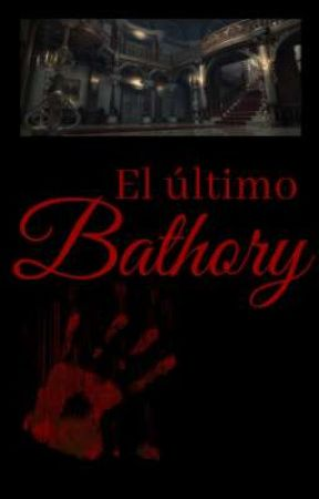 El último Bathory by Alice-Gehabich
