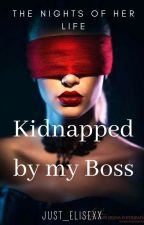 kidnapped by my boss (Dutch) door Just_elisexx
