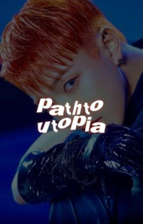 path to utopia.   khj, psh, cs by nottae
