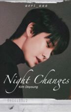 Night Changes   Kim Doyoung by aeri_aaa