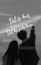 Anidita - Dil to bas dil ko pehchane...♥️ by _itz_zoya_here