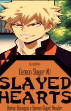 Slayed Hearts (Demon Slayer AU - Bakugou Katsuki x Reader) by LadysDaze