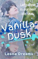Vanilla Dusk ✓ by dreamyloner
