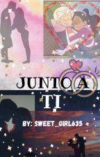 ~Junto A Ti~ (Ronniecoln) by sweet_girl635