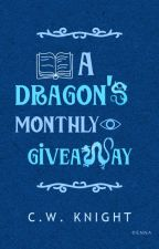 Dragon's Monthly Giveaway by Cross-Warrior