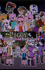 Piggy x Reader Oneshots+Headcanons! by HYRW9092