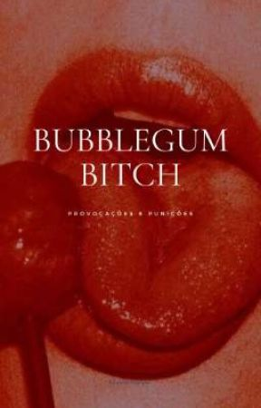 Bubblegum Bitch - Drarry by Filha_dos_Malfoys