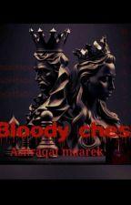 الشطرنج الدموي  by sherozlina