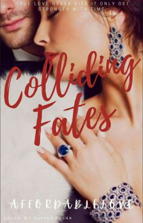 Colliding Fates by AffordableLove