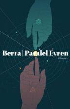Berra   Paralel Evren (Ara verildi) by Csfc2021