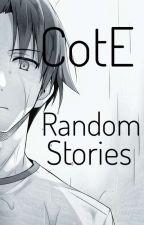 CotE - Random Stories by DeathTrome