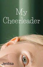 My Cheerleader by LISAMANOBAN523
