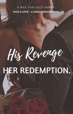 His Revenge, Her Redemption.  by nasvanally