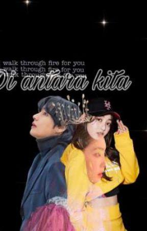Di Antara Kita  by xfeyyss