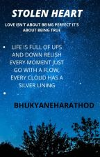 STOLEN HEART by Bhukyneharathod