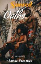 Sacred Oaths by Samfreddy