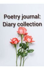 Poetry Journal: Diary Collection  by Moos64