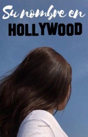 Su nombre en Hollywood. by kaylavlk
