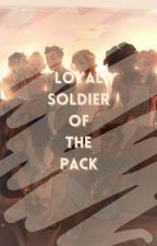 Loyal Soldier of the Pack by happywritersss