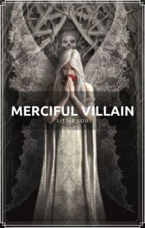 Merciful Villain by ALilPotato__