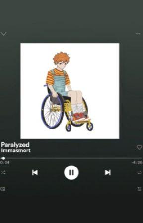Paralyzed  by immasmort
