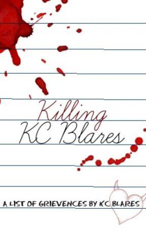 Killing KC Blares by KC-Blares